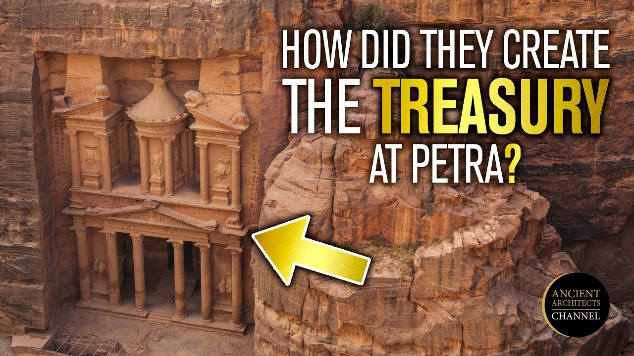 How Did They Carve the Treasury at Petra? | Ancient Architects