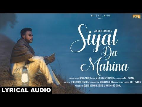 Siyal Da Mahina (Lyrical Audio) | Angad...