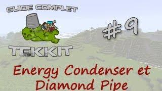 Tekkit FR - Guide ep.9 - Energy Condenser et Diamond Pipe