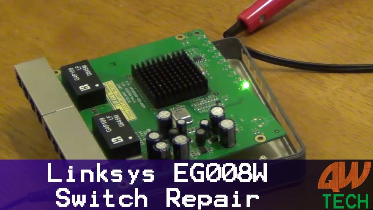 Linksys EG008W 8-Port Gigabit Switch Repair