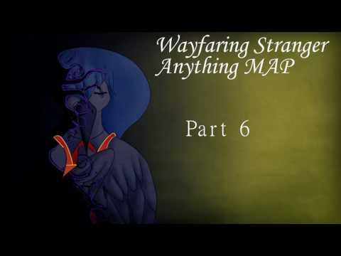 (BACKUPS OPEN) Wayfaring Stranger Anything MAP(10/17 done)