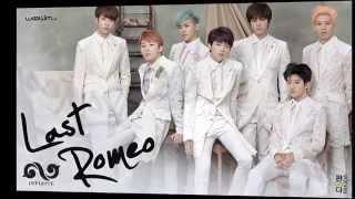 Woollim entertainment infinite 인피니트 - last romeo (audio) album: 인피니트(infinite) -- 2집 season 2 [2nd album] release date: 2014.05.21 language: korean official ...