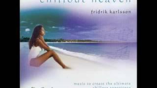 Fridrik Karlsson - Chillout Heaven