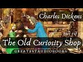 THE OLD CURIOSITY SHOP by Charles Dickens - FULL AudioBook (P3of3) 🎧📖 | Greatest🌟AudioBooks