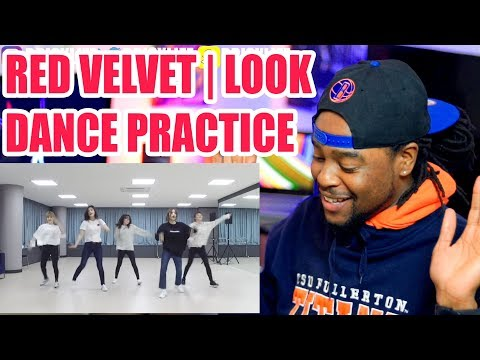 Red Velvet  Look  First Time Watching Red Velvets Dance Practice  Reaction!!!