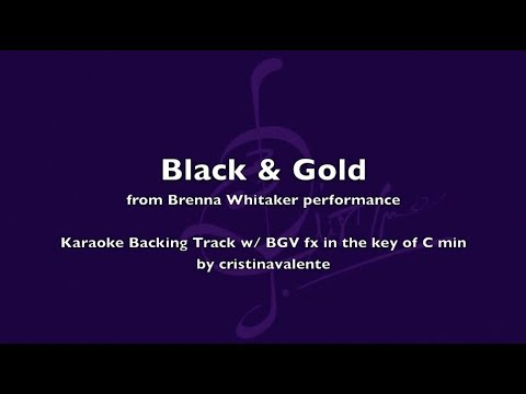 Karaoke Black and Gold - Brenna Whitaker (w/ BGV fx)