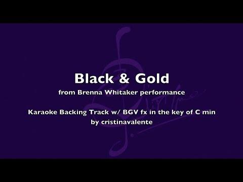Karaoke Black and Gold - Brenna Whitaker (w/ BGV fx)
