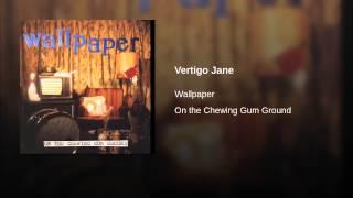 Vertigo Jane