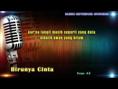 Dayu AG - Birunya Cinta Karaoke Tanpa Vokal