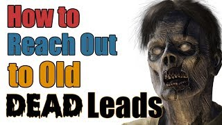 How to Re-Engage Old, Dead Sales Leads