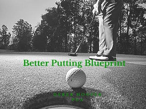 Secrets to Great Putting – Better Putting Blueprint