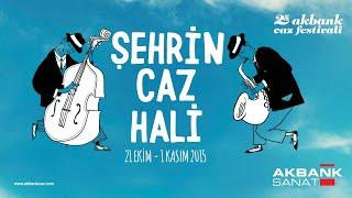 25. Akbank Caz Festivali'nin Ardından