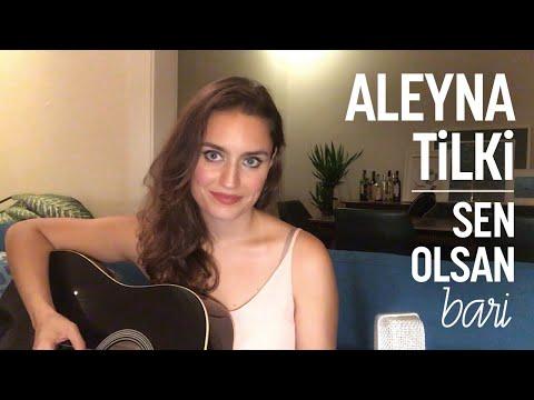 Aleyna Tilki - Sen Olsan Bari (Ardıç Duygu cover)