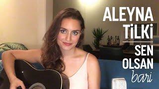 Aleyna Tilki - Sen Olsan Bari (Ardıç Duygu cover) Video