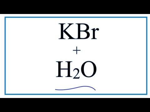 Equation For KBr + H2O     (Potassium Bromide + Water)