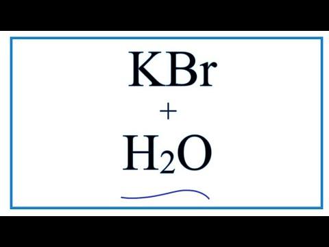 Equation For KBr + H2O     (Potassium Bromide + Water)