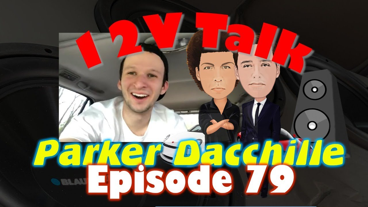 Interview with Parker Dacchille - YouTube Car Audio Talk
