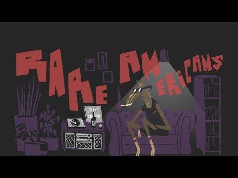 Rare Americans - Balmoral Hotel (Lyric Video)