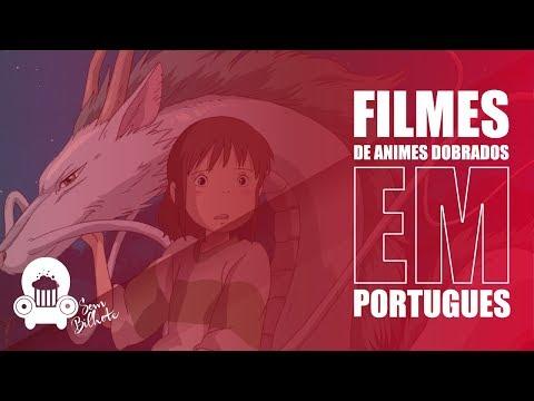 FILMES DE ANIMES DOBRADOS EM PORTUGUÊS