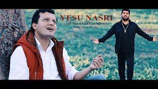 Yesu Nasri by Sam Sahotra Feat Arif Bhatti