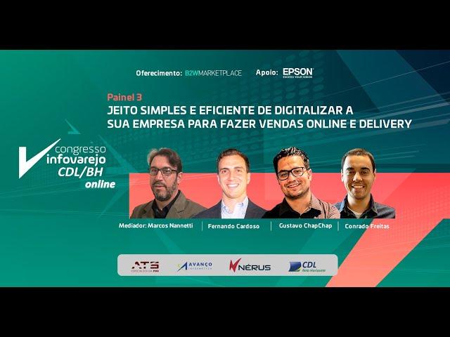 Jeito simples de digitalizar sua empresa para fazer vendas online Congresso InfoVarejo CDL BH online