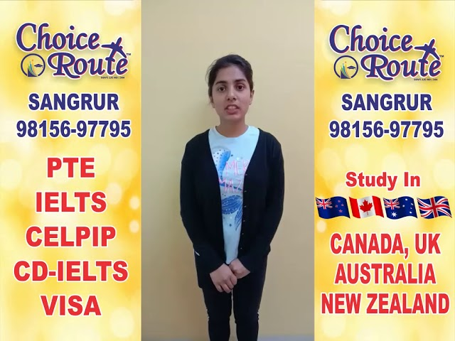 Congratulations SAIMANPREET KAUR - Choice Route is the Best PTE and IELTS institute in Sangrur City.