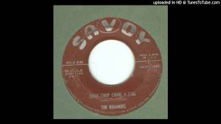 Roamers, The - Chop Chop Ching A Ling - 1955