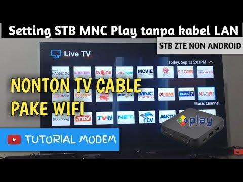 cara-setting-stb-mnc-play-tanpa-kabel-lan---non-android