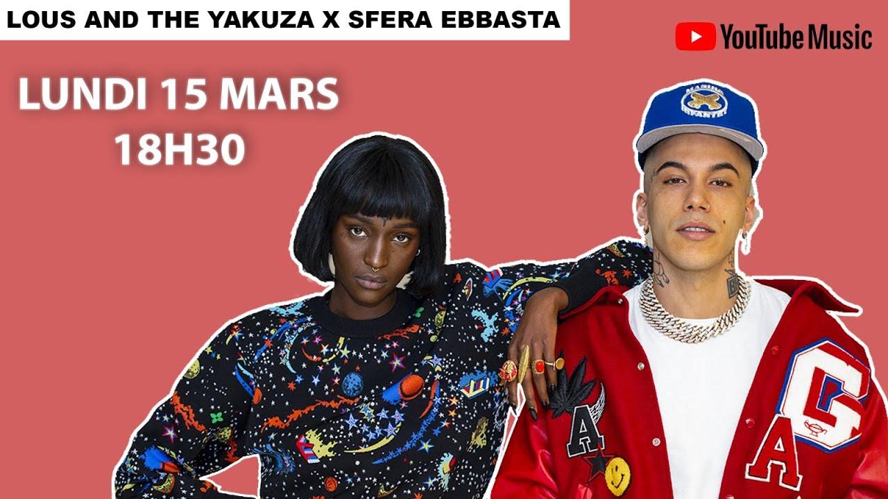 Lous and the Yakuza : en direct avec Sfera Ebbasta et Shablo lundi 15 mars à 18H30 !