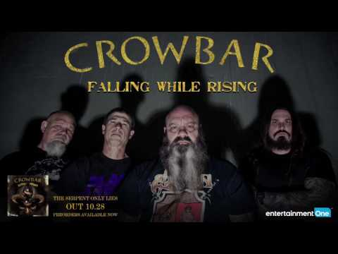 """Crowbar """"Falling While Rising"""" 