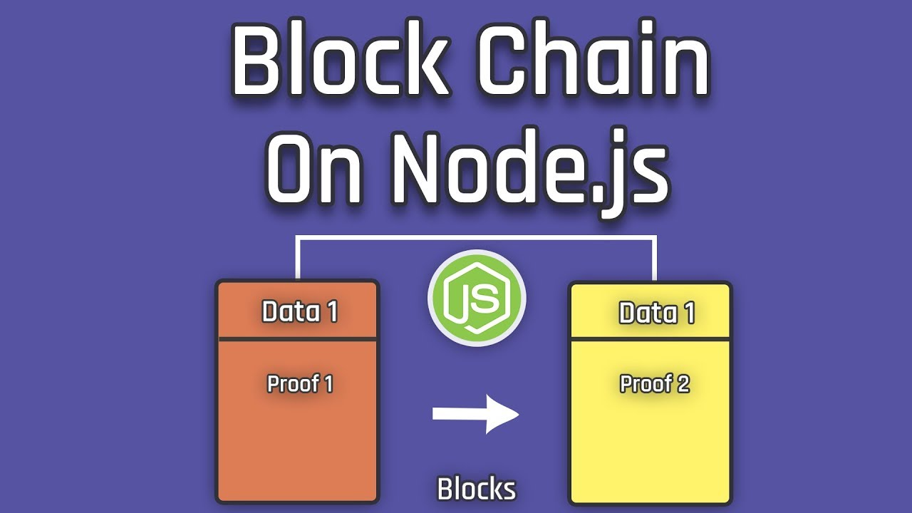 Let's Create A BlockChain On Node js