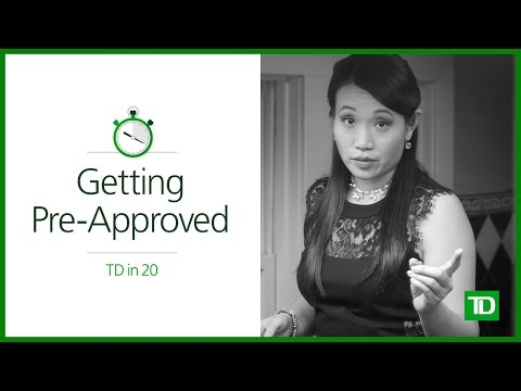 TD - Getting Pre-Approved