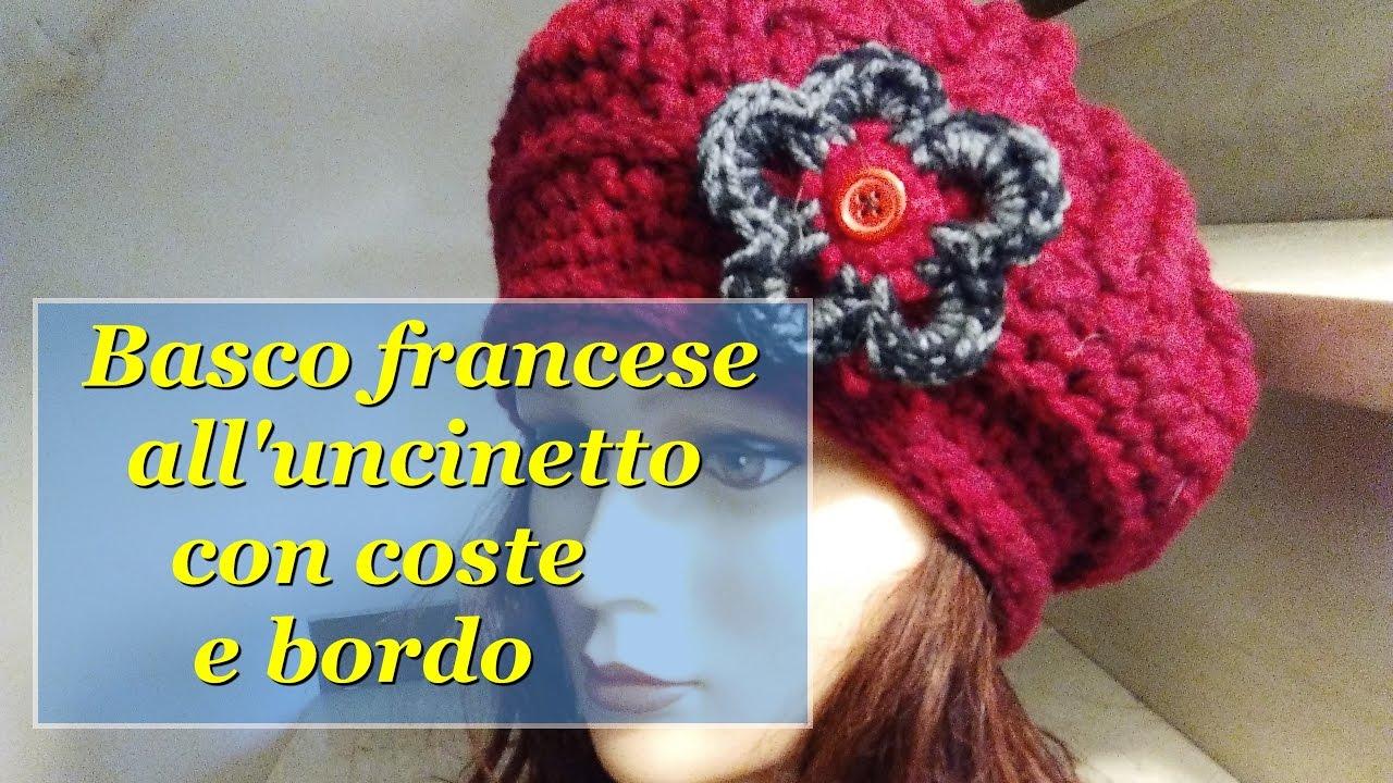 Basco Francese Alluncinetto Con Coste E Bordo Crochet Hat Youtube