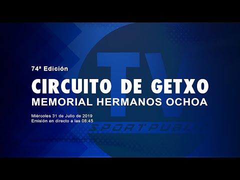 """74 EDICIÃ""""N CIRCUITO DE GETXO MEMORIAL HERMANOS OCHOA"""