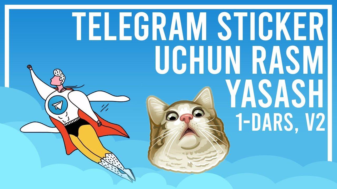 Telegram sticker uchun rasm tayyorlash