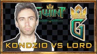 KONDZIO VS LORDofGWENT GWINT