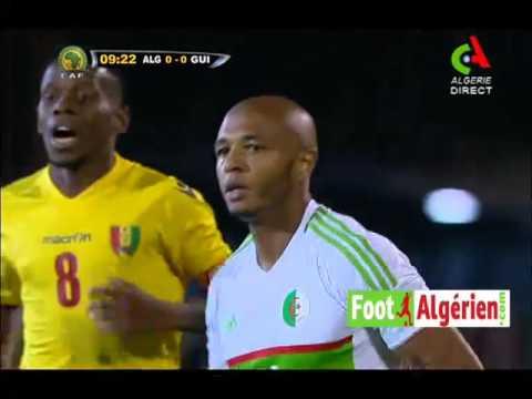 Algérie 2 - Guinée 1 (Match complet)