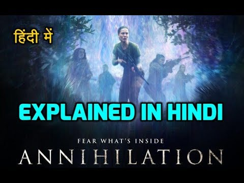 Annihilation (2018) Movie Explained in Hindi with Endings letöltés