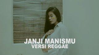 Janji manismu (cipt adam ahmad/aishah) versi reggae penulis | ahmad/aishah aransemen agil yudha pratama vokal keryl renata regga...