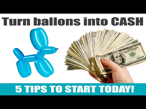5 Tips To Starting Your Balloon Twisting Business