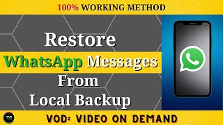 How To Restore WhatsApp Messages From Local Backup In Hindi?