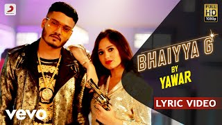 Yawar-Bhaiyya-G-Official-Lyric-Video-Ft.-Jannat-Zubair-Rahmani-Filtr-Fresh