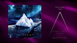 Kitaro - Final Call [Trailer]