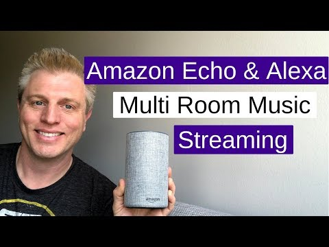 Amazon Echo Multi Room Music : Stream to Multiple Echos