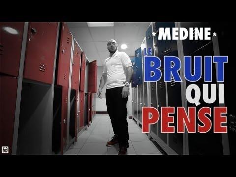 Medine - Le Bruit Qui Pense (Official Video)
