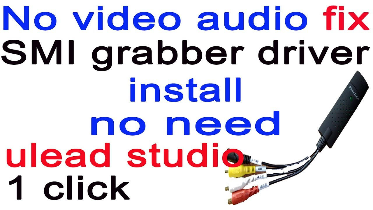 EASYCAP SMI GRABBER SM-USB 007 DRIVERS WINDOWS XP