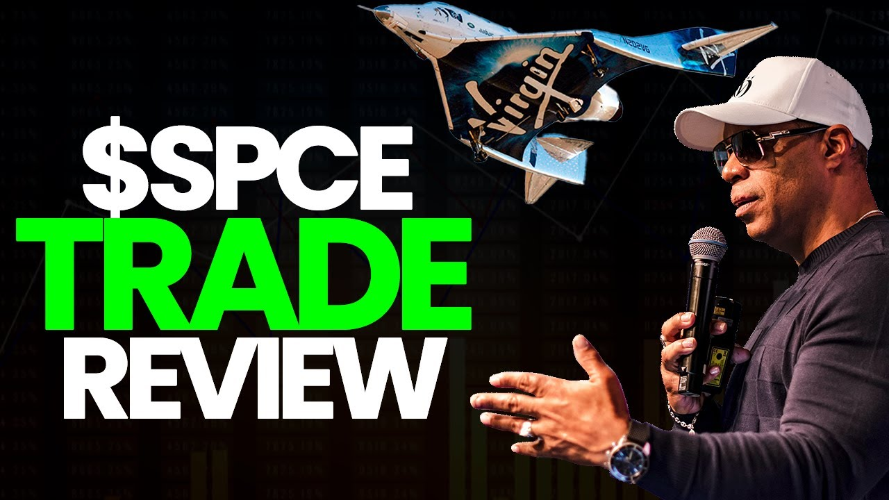 Virgin Galactic ($SPCE) Trade Review By Oliver Velez