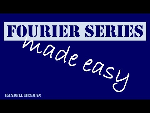 Fourier series made easy