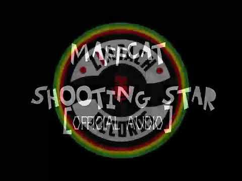 MAFFCAT- SHOOTING STAR (OFFICIAL AUDIO) NEW SEASON RIDDIM NOV 2017.
