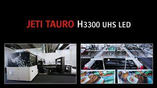 Agfa Jeti Tauro H3300 UHS LED - Reveal Video